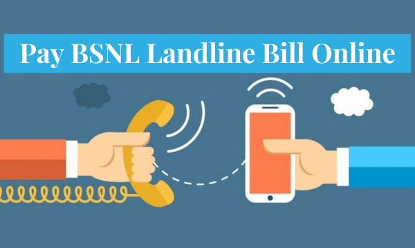 How To Pay BSNL Landline Bill Online?
