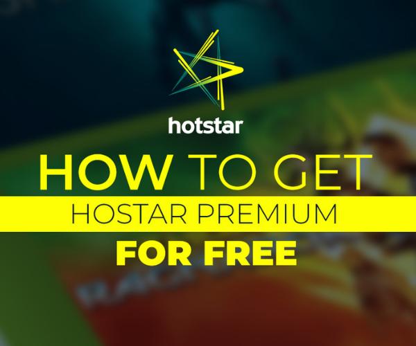 How to Get Hotstar Premium Membership for Free?