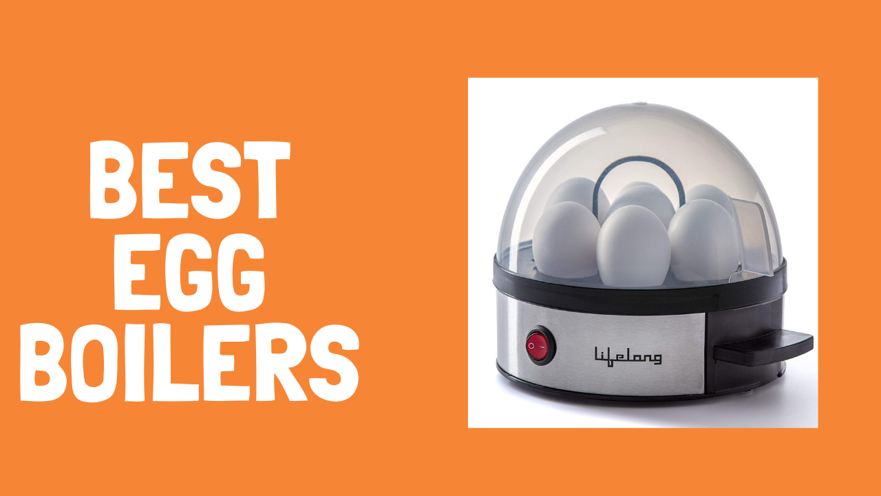 10 Best Egg Boilers in India For Every Budget