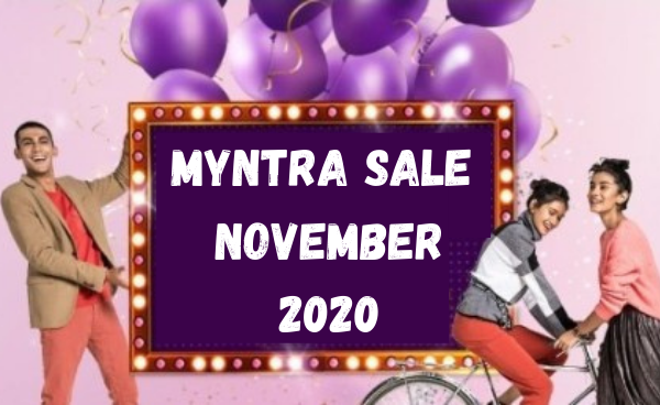 Top Offers On Myntra November Sale 2020: Up to 80% Off + Bank Offers